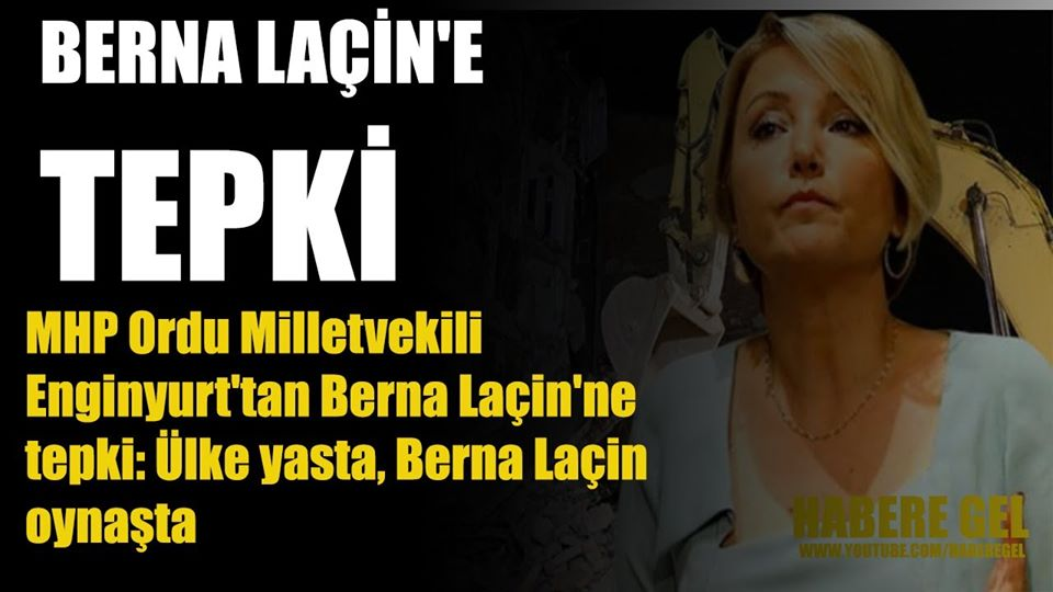 ENGİNYURT'TAN BERNA LAÇİN'NE TEPKİ