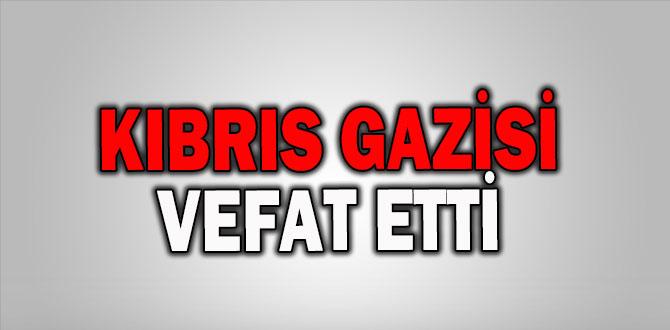 KIBRIS GAZİSİ MEHMET BAYRAK VEFAT ETTİ