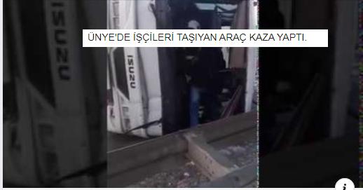 ÜNYE'DE İŞÇİ SERVİSİ KAZA YAPTI
