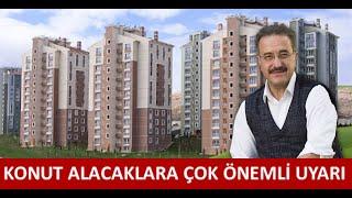 EV SATIN ALIRKEN BUNLARA DİKKAT EDİN!