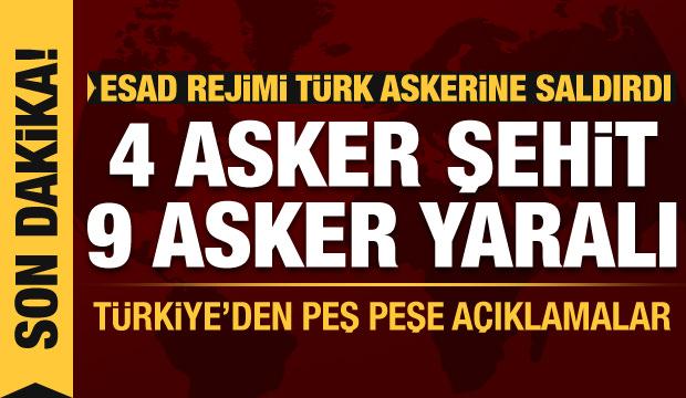 İDLİB'DE 4 ASKER ŞEHİT OLDU, 9 ASKER YARALANDI