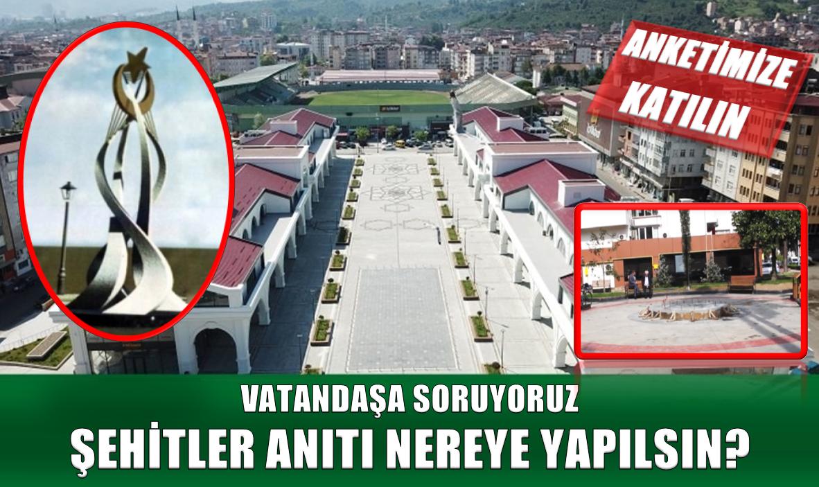 """VATANDAŞ """"ŞEHİTLER ANITI 15 TEMMUZ MEYDANINA YAPILSIN"""" DEDİ"""