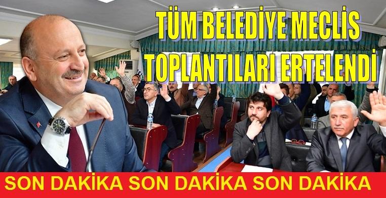 TÜM İL, İLÇE, BELDE BELEDİYE MECLİS TOPLANTILARINA KORONAVİRÜS ENGELİ