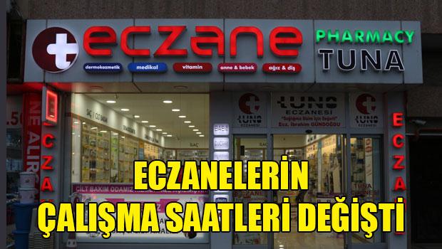 ECZANE MESAİ SAATLERİ DEĞİŞTİ