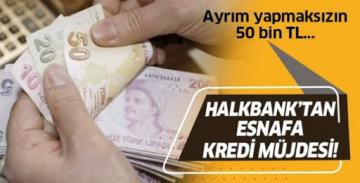 Halkbank'tan esnafa 50 bin lira destek!