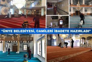 ÜNYE BELEDİYESİ, CAMİLERİ İBADETE HAZIRLADI