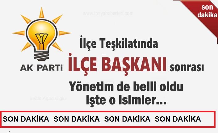 AK Parti İlçe Yönetim Kurulu Açıklandı