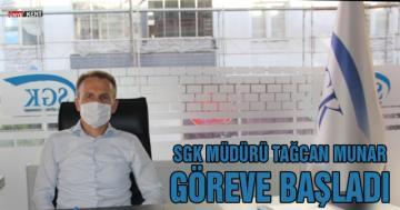 SGK Müdürü Tacan Munar göreve başladı