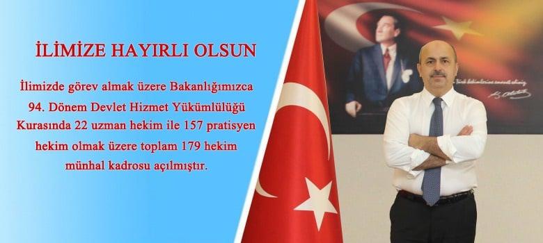 KASAPOĞLU'NDAN 179 HEKİM ATAMA MÜJDESİ