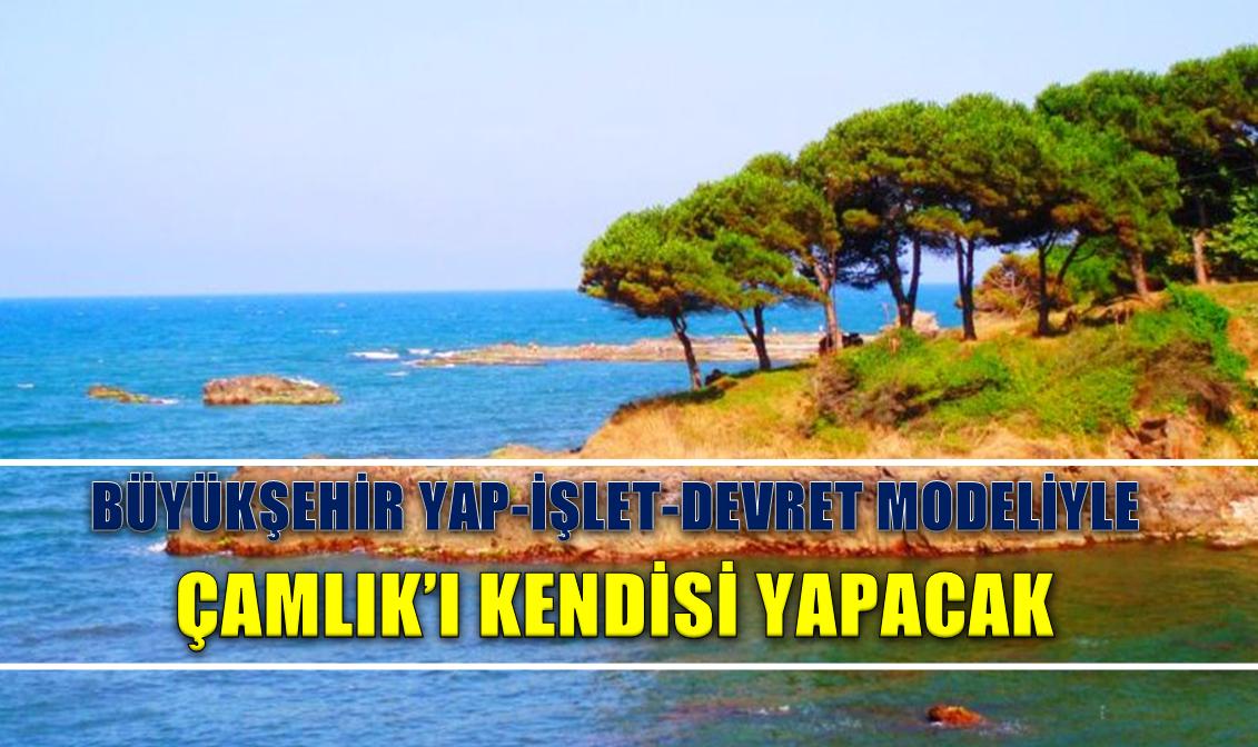 ÇAMLIK PROJESİ GERÇEĞİ!