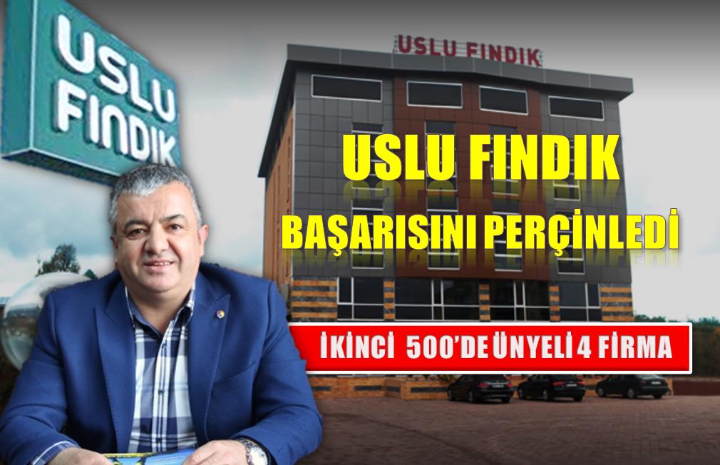 TÜRKİYE'DE İKİNCİ 500 FİRMANIN EN BÜYÜKLERİ ARASINDA 4 ÜNYELİ