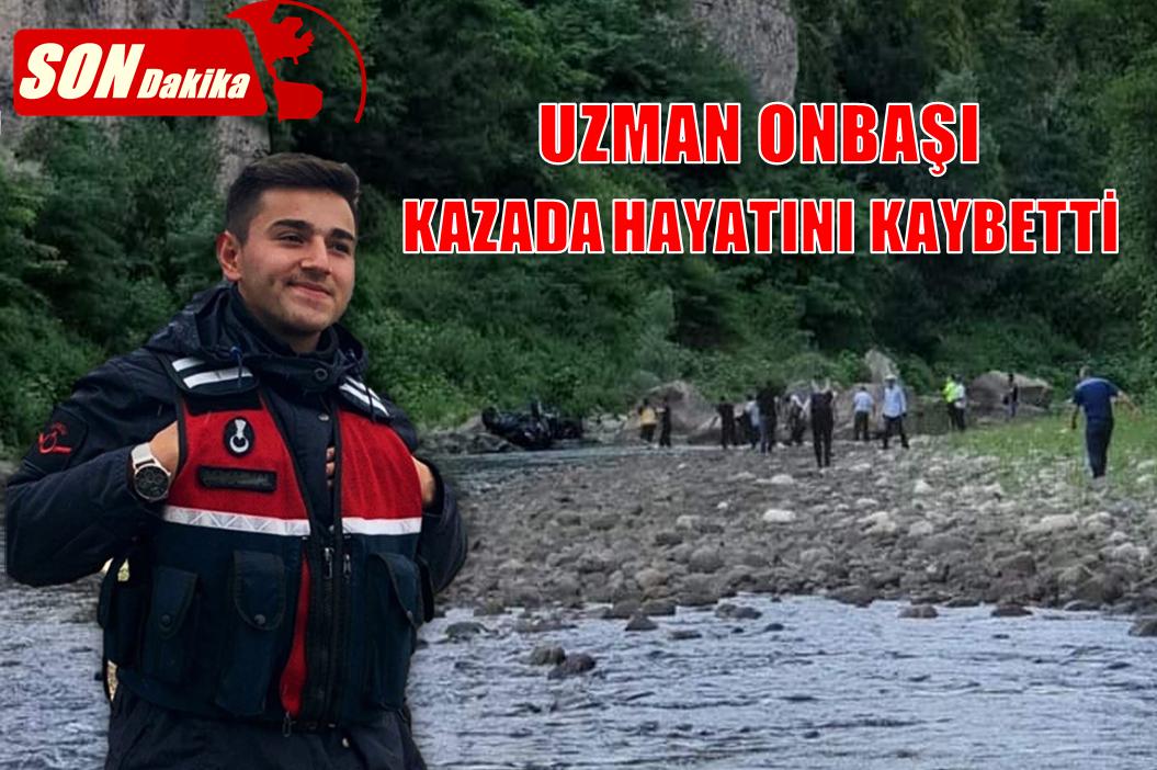 UZMAN ONBAŞI KAZADA HAYATINI KAYBETTİ