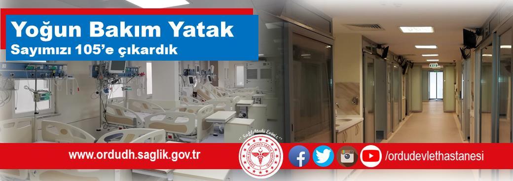 Ordu Devlet Hastanesinde Yoğun Bakım Yatak Sayısı Artırıldı