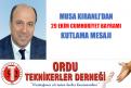 """""""Cumhuriyet, Türk milletine bırakılmış en büyük miras ve vazgeçilmez değerdir"""""""