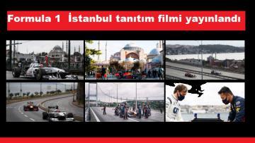 Formula 1 İstanbul tanıtım filmi yayınlandı