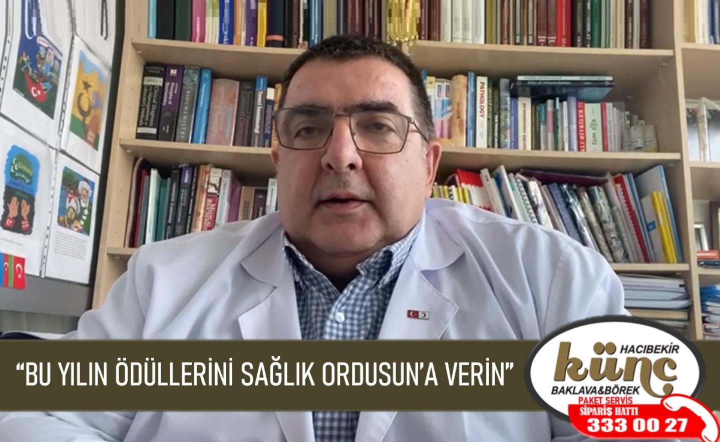 """""""BU YILIN ÖDÜLLERİNİ SAĞLIK ORDUSUN'A VERİN"""""""