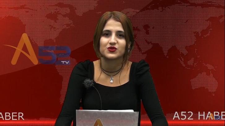 A52TV ANA HABER BÜLTENİ