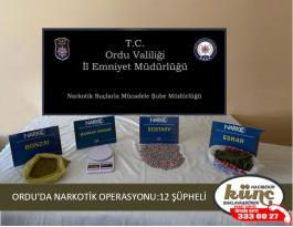 ORDU'DA NARKOTİK OPERASYONU:12 ŞÜPHELİ
