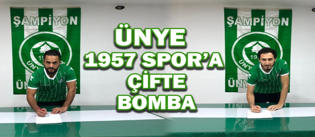 ÜNYE 1957 SPOR'DAN TRANSFERDE ÇİFTE BOMBA