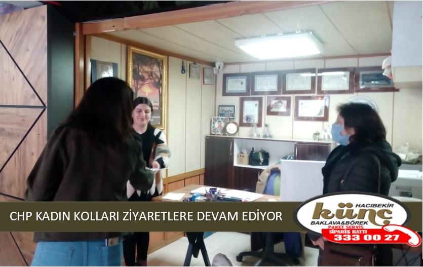 CHP KADIN KOLLARI ZİYARETLERE DEVAM EDİYOR