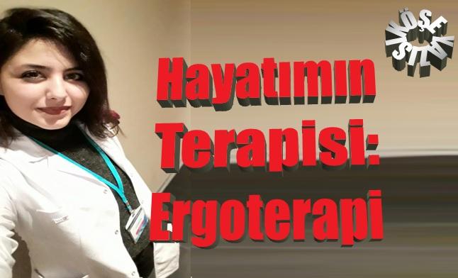 Hayatımın Terapisi: Ergoterapi