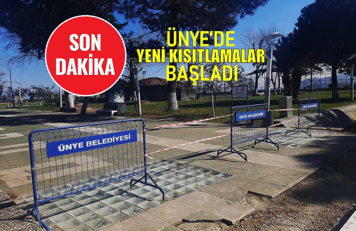 ÜNYE'DE YENİ KISITLAMALAR BAŞLADI