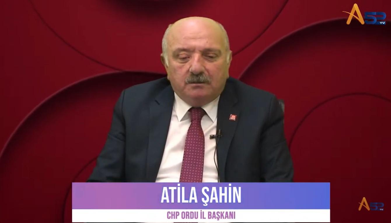 CHP İL BAŞKANI ATİLLA ŞAHİN A52 TV'NİN KONUĞU OLDU