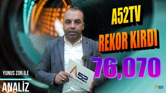 ORDU A52 TV'Yİ SEVDİ