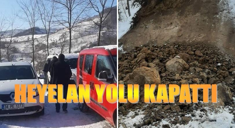 HEYELAN NEDENİYLE YOL KAPANDI
