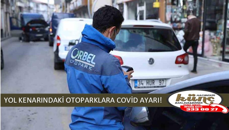 YOL KENARINDAKİ OTOPARKLARA COVİD AYARI!