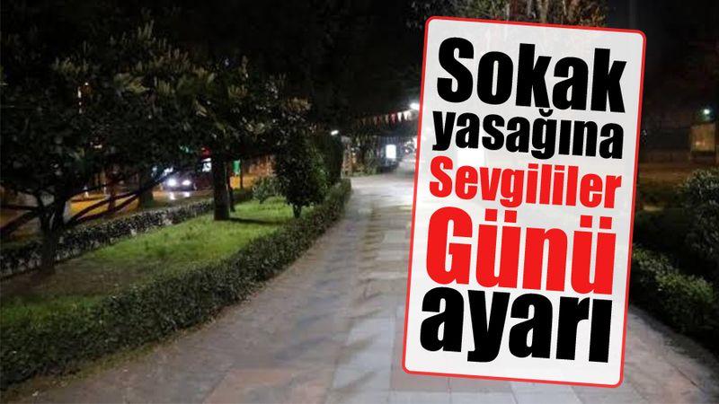 """KISITLAMAYA """"SEVGİLİLER GÜNÜ"""" AYARI"""