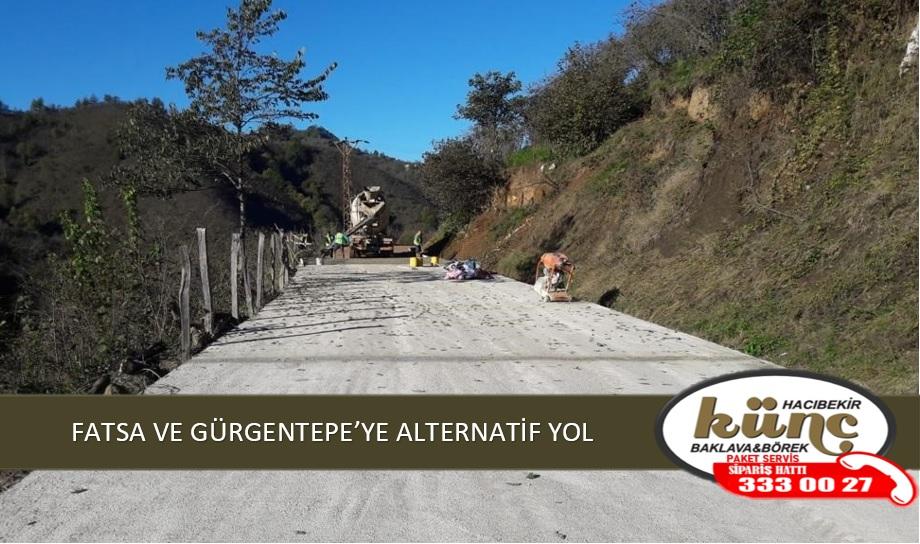 FATSA VE GÜRGENTEPE'YE ALTERNATİF YOL