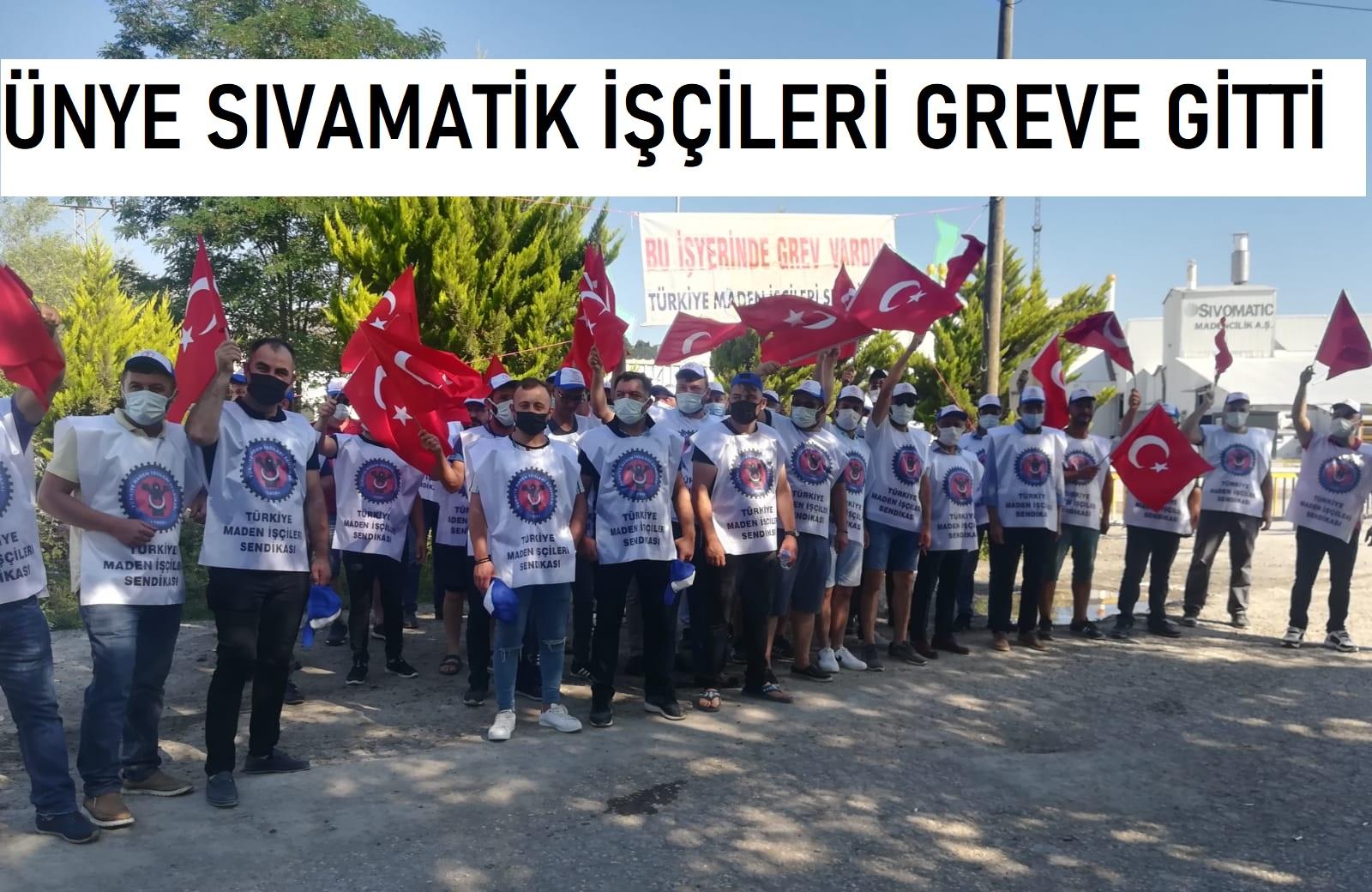 SİVOMATIC MADEN İŞCİLERİ GREVDE!