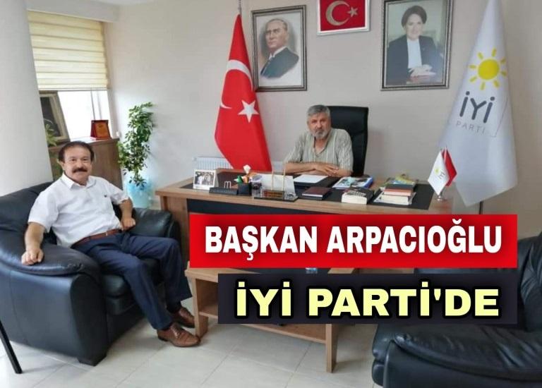 ARPACIOĞLU İYİ PARTİ'Yİ ZİYARET ETTİ