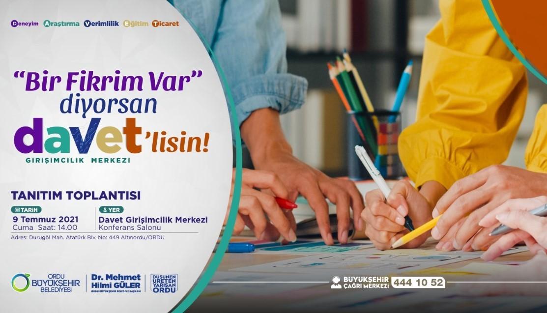 """""""BİR FİKRİM VAR"""" DİYORSAN DAVET'LİSİN!"""