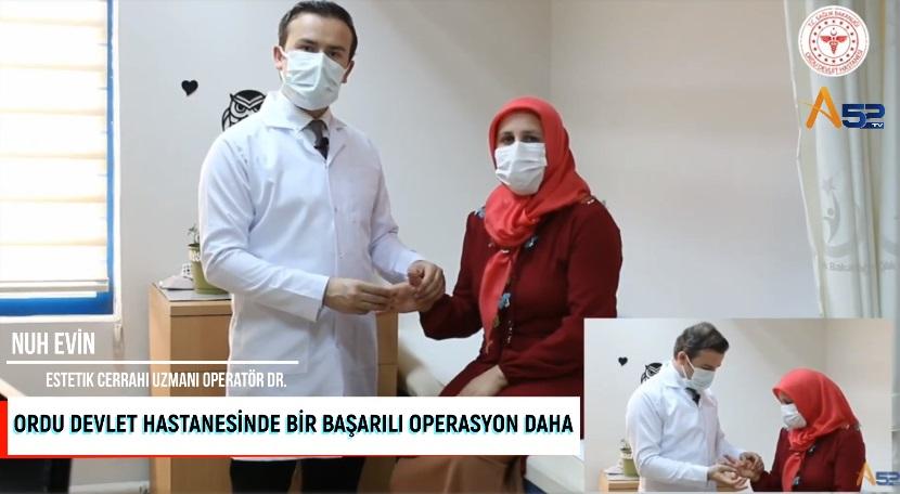 ORDU DEVLET HASTANESİN'DE BAŞARILI OPERASYON